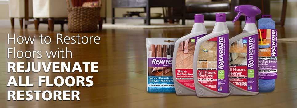 How to Restore Floors with Rejuvenate All Floors Restorer