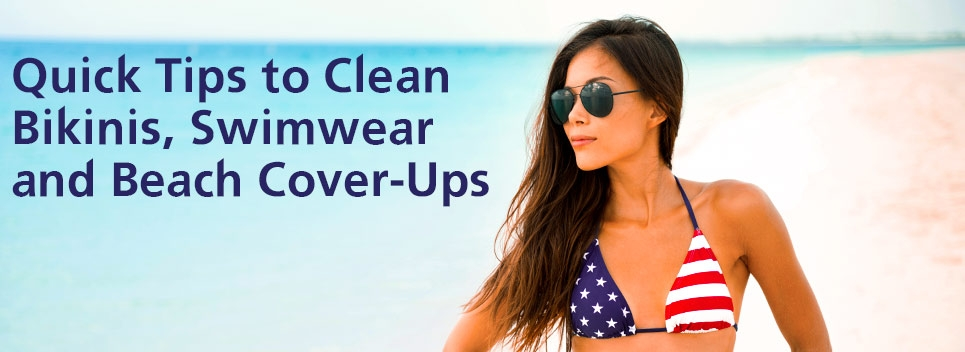 5-Star Tips to Clean Your Bikini, Swimwear, Beach Cover-ups and Other Delicates