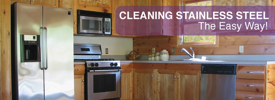 The Best Ways To Clean And Maintain Stainless Steel Surfaces