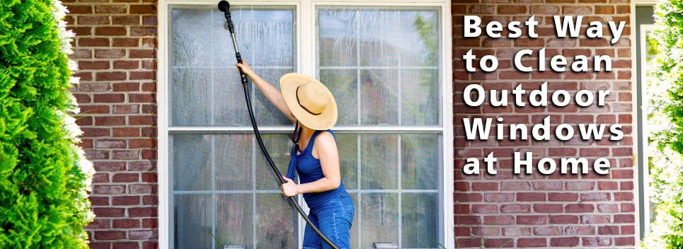 Best Way To Clean Outdoor Windows At Home