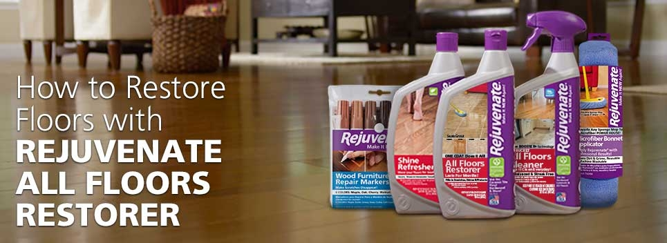 How To Restore Floors With Rejuvenate All Floors Restorer
